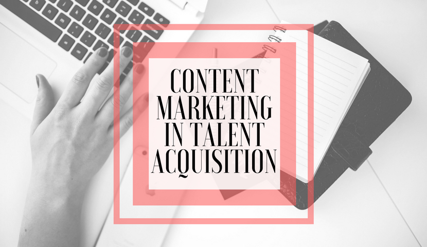 Importance of Content Marketing in Talent Acquisition!